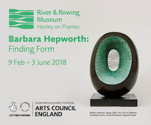 Hepworth Advert 2018 Barbara Hepworth River and Rowing Museum arts