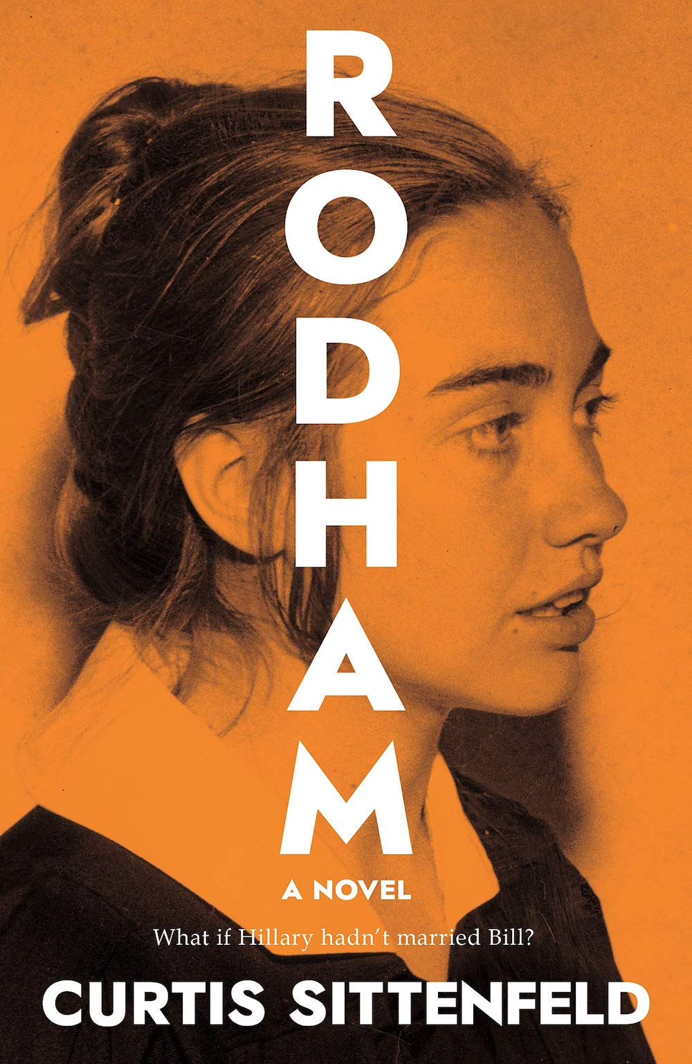 Rodham by Curtis Sittenfeld